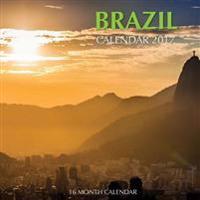 Brazil Calendar 2017: 16 Month Calendar