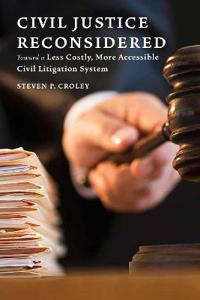 Civil Justice Reconsidered