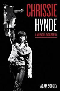 Chrissie Hynde: A Musical Biography