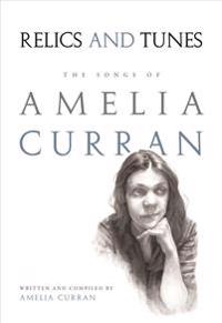 Relics and Tunes: The Songs of Amelia Curran