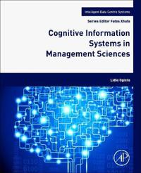 Cognitive Information Systems in Management Sciences