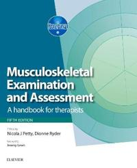 Musculoskeletal Examination and Assessment - Volume 1