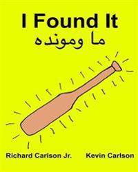 I Found It: Children's Picture Book English-Pashto