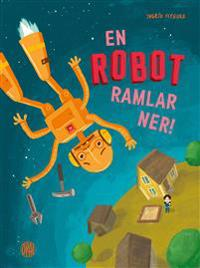 En robot ramlar ner