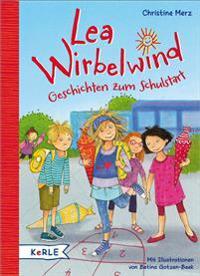 Lea Wirbelwind - Geschichten zum Schulstart