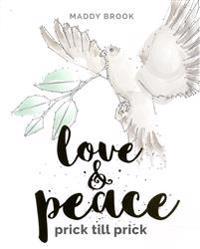 Love & Peace - prick till prick