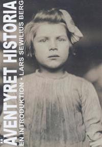 Äventyret historia - Lars Sewilius Berg pdf epub