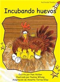 Incubando huevos /Hatching Eggs