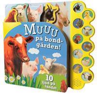 MUUU på bondgården 10 ljud på landet