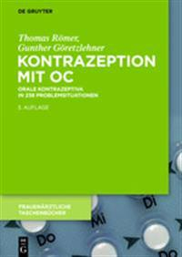 Kontrazeption Mit Oc: Orale Kontrazeptiva in 238 Problemsituationen