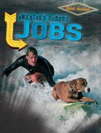 America's Oddest Jobs