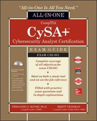 CompTIA CSA+ Cybersecurity Analyst Certification Exam Guide