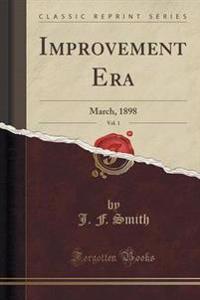 Improvement Era, Vol. 1