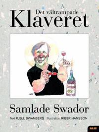 Det vältrampade klaveret : samlade Swador
