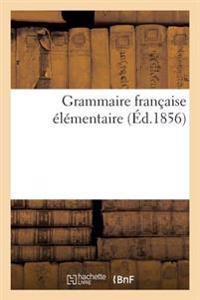 Grammaire Francaise Elementaire