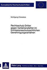 Rechtsschutz Dritter Gegen Verfahrensfehler Im Immissionsschutzrechtlichen Genehmigungsverfahren