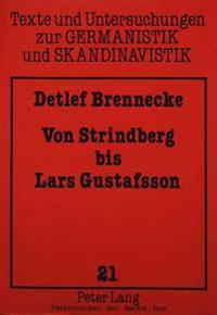 Von Strindberg Bis Lars Gustafsson: Zwoelf Essays Zur Schwedischen Literatur