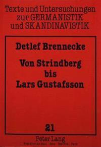 Von Strindberg Bis Lars Gustafsson