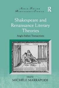 Shakespeare and Renaissance Literary Theories