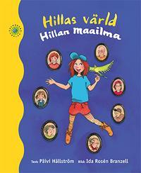 Hillas värld / Hillan maailma