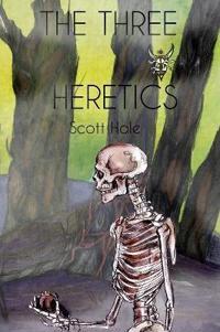 The Three Heretics