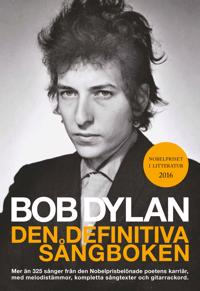 Bob Dylan : den definitiva sångboken