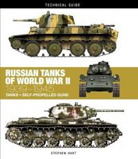Russian Tanks of World War II 1939–1945