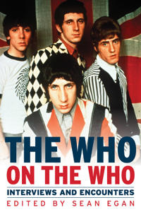 The Who on the Who: Interviews and Encounters
