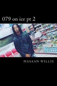 079 on Ice PT 2: *Cold Night* Kountynomercy Edition