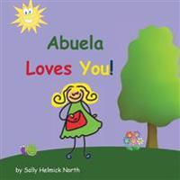 Abuela Loves You!