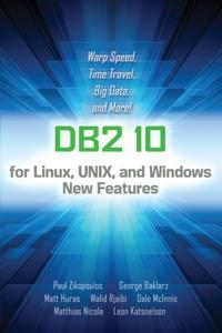 DB2 10 for Linux, Unix, and Windows New Features