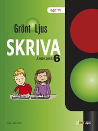 Grönt ljus Skriva åk 6 - Åsa Jansson pdf epub