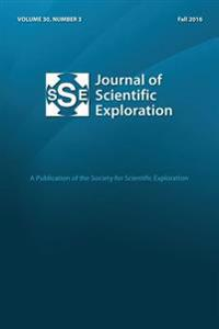 Journal of Scientific Exploration Fall 2016 30: 3