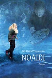 Noaidi - Jan Eivind Tønnessen | Ridgeroadrun.org