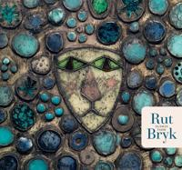 Rut Bryk - Elämän taide