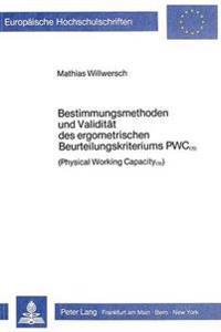 Bestimmungsmethoden Und Validitaet Des Ergometrischen Beurteilungskriteriums Pwc 170