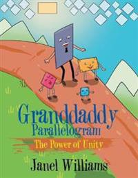 Granddaddy Parallelogram: The Power of Unity