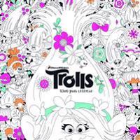 Trolls. Libro Para Colorear / Trolls. It's Color Time! (Dreamworks)
