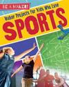 Maker Projects for Kids Who Love Sports