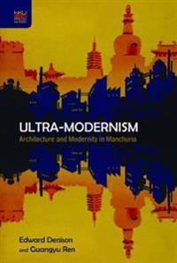Ultra-Modernism