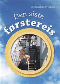 Den siste førstereis - Ole Kristian Syversen   Inprintwriters.org