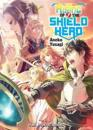 The Rising of the Shield Hero, Volume 7