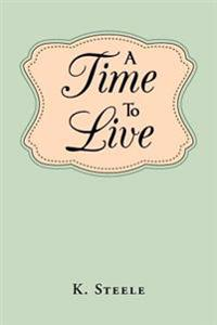 A Time to Live