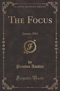 The Focus, Vol. 2