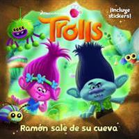 Trolls. Ramon Sale de Su Cueva / Out of Branch's Bunker (DreamWorks)
