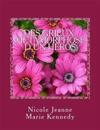Des Grieux: Metamorphose D'Un Heros
