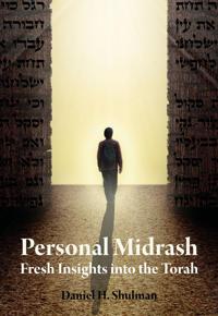 Personal Midrash: Fresh Insights Into the Torah