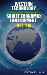 Western Technology and Soviet Economic Development 1930 to 1945