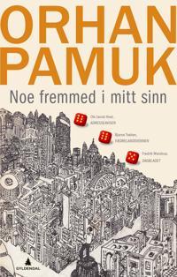 Noe fremmed i mitt sinn - Orhan Pamuk pdf epub