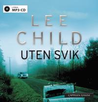 Uten svik - Lee Child   Inprintwriters.org
